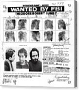Investigator's Copy - Ted Bundy Wanted Document  1978 Acrylic Print