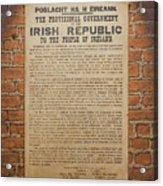 Irish Republic 1916 Proclamation of Independence Acrylic Print