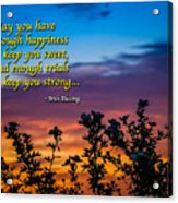 Irish Blessing-may You Have Enough Happiness... Acrylic Print