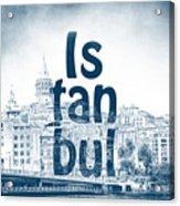 Istanbul Blue Acrylic Print