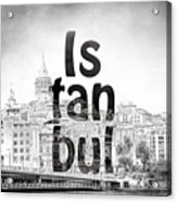 Istanbul Galata Tower Acrylic Print