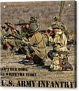 It Wasn't Our Book - Us Army Infantry Acrylic Print