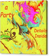 It's A Party Abstract Acrylic Print