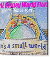 It's A Small World Poster Art Acrylic Print