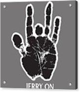 Jerry On Acrylic Print