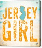 Jersey Girl Acrylic Print
