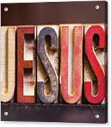 Jesus - Antique Letterpress Letters Acrylic Print