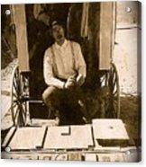 John A. Coffer  Traveling Tintype Photographer  Tombstone Arizona 1980-2009 Acrylic Print