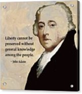 John Adams And Quote Acrylic Print