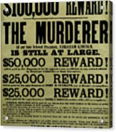 John Wilkes Booth Wanted Poster Acrylic Print by War Is Hell Store