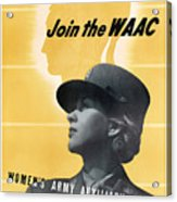 Join The Waac Acrylic Print by War Is Hell Store
