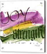 Joy Strength II Acrylic Print