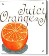 Juicy Orange Acrylic Print
