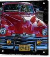 Kaiser Virginian Deluxe - 1949 Convertible Acrylic Print