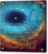 Kaypacha's Mantra 6.10.2015 Acrylic Print
