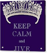 Keep Calm And Jive Diamond Tiara Deep Purple  Acrylic Print