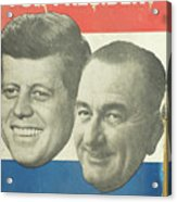 Kennedy For President Johnson For Vice President Acrylic Print