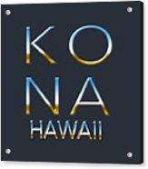 Kona Hawaii Acrylic Print