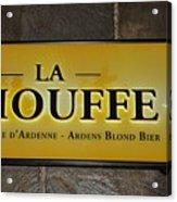 La Chouffe Sign Acrylic Print