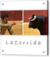 La Corrida Acrylic Print