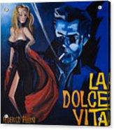 La Dolce Vita Acrylic Print