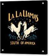 La La Llamas Acrylic Print