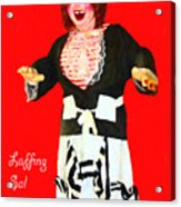 Laffing Sal - Playland At The Beach - San Francisco - 7d14361 - Red With Text Acrylic Print by Wingsdomain Art and Photography