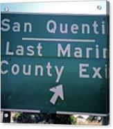 Last Marin County Exit Acrylic Print