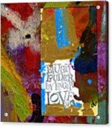 Laugh Play Love Acrylic Print