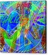 Legalize Peace Acrylic Print