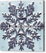 Let It Snow 2 Acrylic Print