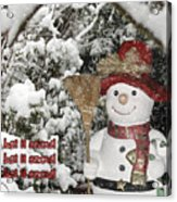 Let It Snow Let It Snow Let It Snow Acrylic Print