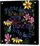 Let Us Dance Two Acrylic Print