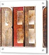 Leterpress Wood Blocks Spelling Life Free Or Die Acrylic Print