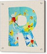 Letter R Roman Alphabet - A Floral Expression, Typography Art Acrylic Print