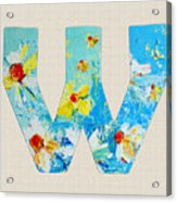 Letter W Alphabet A Floral Expression Acrylic Print