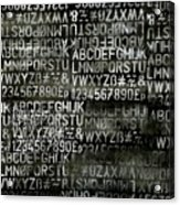 Letters And Numbers Grey On Black Acrylic Print