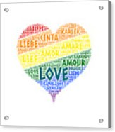Lgbt Rainbow Hearth Flag Illustrated With Love Word Of Different Languages Acrylic Print
