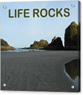 Life Rocks Acrylic Print