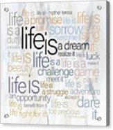 Mother Teresa Life Is Acrylic Print