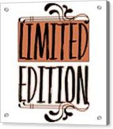 Limited Edition Acrylic Print