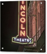 Lincoln Theater Sign Acrylic Print