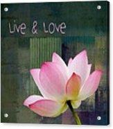 Live N Love - - 0333-15a Acrylic Print