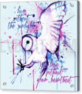 Live Without The Sunlight Owl Acrylic Print