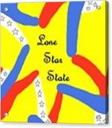 Lone Star State Acrylic Print