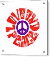 Love And Peace 14 Acrylic Print