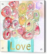Love And Roses- Art By Linda Woods Acrylic Print