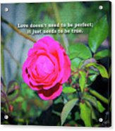 Love Does Not Need To Be Perfect Motivational Quote Acrylic Print