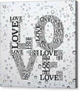 Love Droplets Acrylic Print