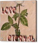 Love Eternal Acrylic Print